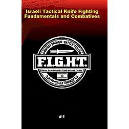Haganah F.I.G.H.T. Israeli Tactical Knife Fighting Fundamentals And Combatives