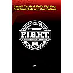 Haganah F.I.G.H.T. Israeli Tactical Knife Fighting Fundamentals And Combatives