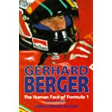 Gerhard Berger: The Human Face of Formula 1