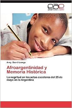 Memoria Histórica: La negritud en los actos escolares del 25 de mayo