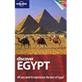 Discover Egypt: All you need to experience the best of Egypt (Lonely Planet Country Guides)by Anthony Sattin