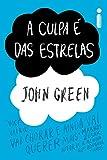 A culpa � das estrelas (Portuguese Edition)