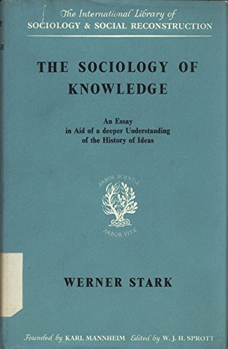 Sociology of Knowledge (International Library of Society)