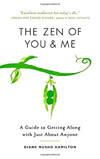 Book Cover: The Zen of You and Me: A Guide to Getting Along with Just About Anyone