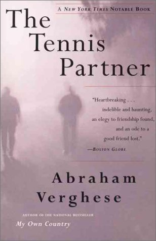 The Tennis Partner, Abraham Verghese