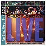 Your Game: Live at 9:30 Club W Chuck Brown