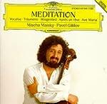 Mischa Maisky: Meditation: Voaclise -...