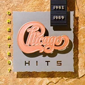 Chicago - Greatest Hits: 1982-1989