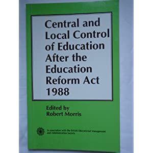 The impact of the 1988 Education Reform Act