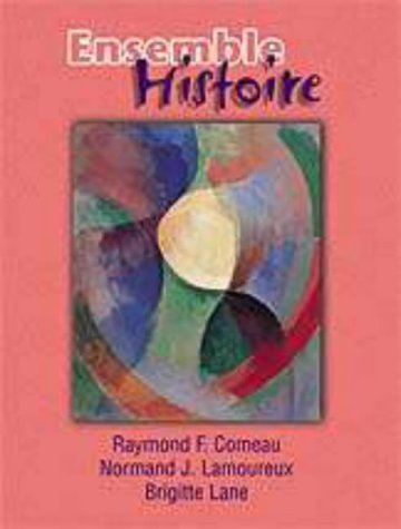 Ensemble: Histoire : An Integrated Approach to French