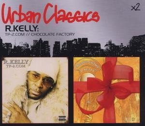 R. Kelly - Chocolate Factory II (Remixes) - Zortam Music