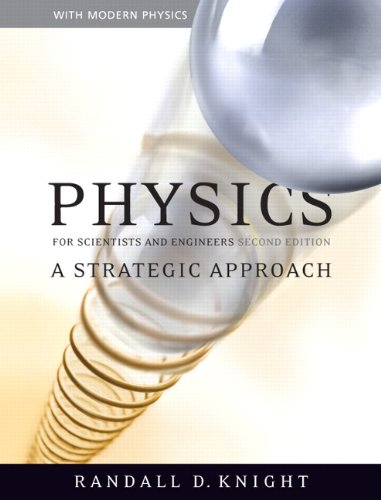 Physics for Scientists and Engineers: A Strategic...