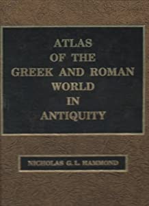Atlas of the Greek and Roman World in Antiquity: N. G. L