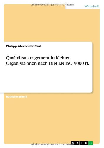 Qualitätsmanagement In Kleinen Organisationen Nach Din En Iso 9000 Ff. (German Edition)
