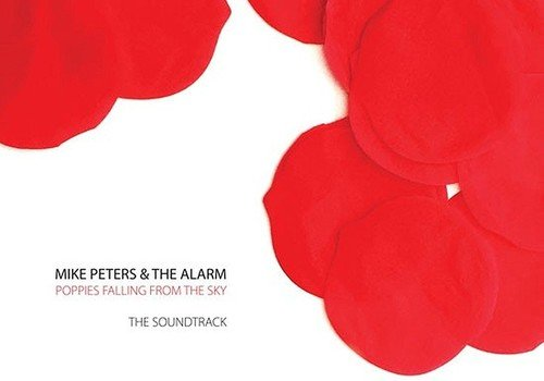 Alarm - Poppies Falling From the Sky: The Soundtrack