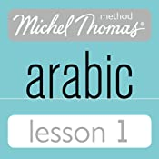 Michel Thomas Beginner Arabic, Lesson 1 | [Jane Wightwick, Mahmoud Gaafar]