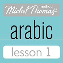 Michel Thomas Beginner Arabic, Lesson 1 Speech by Jane Wightwick, Mahmoud Gaafar Narrated by  Hodder & Stoughton