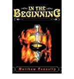 [ [ [ In the Beginning [ IN THE BEGINNING ] By Connolly, Matthew ( Author )Dec-10-2007 Paperback