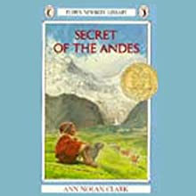 Secret of the Andes Audiobook by Ann Nolan Clark Narrated by Scott Peterson