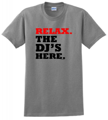Relax The Dj'S Here T-Shirt Large Sport Grey