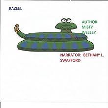 Razeel | Livre audio Auteur(s) : Misty Lynn Wesley Narrateur(s) : Bethany L Swafford
