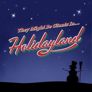 They Might Be Giants - Holidayland EP - Lyrics2You