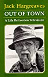 Out of Town: A Life Relived on Television