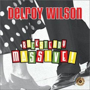 Delroy Wilson - Rocksteady Massive - Zortam Music