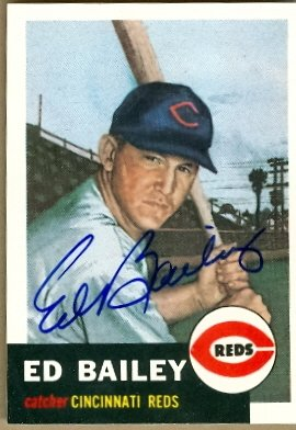 This is a photo of Ed Bailey autographed 1953 Topps Archive Baseball Card (Cincinnati Reds)From Autograph Warehouse