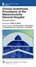 Clinical Anesthesia Procedures of the Massachusetts General Hospital Department by Levine