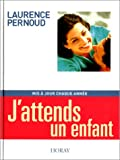 J'attends un enfant, édition 2002 (2705803130) by PERNOUD, LAURENCE