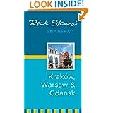 Rick Steves' Snapshot Krakow, Warsaw & Gdansk (Rick Steves Snapshot)