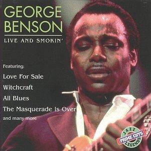 George Benson - Live and Smokin