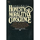 Honesty, Morality and Conscience