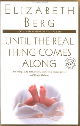Until the Real Thing Comes Along (Ballantine Reader