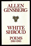 White Shroud: Poems, 1980-1985