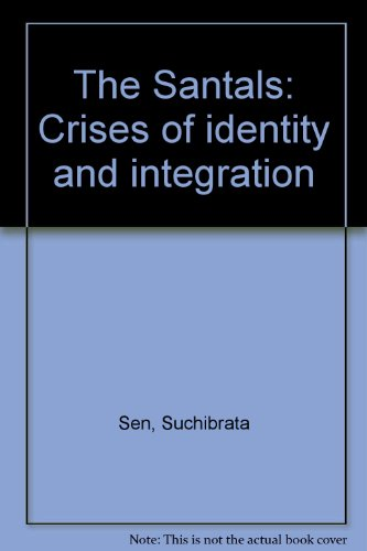 the-santals-crises-of-identity-and-integration