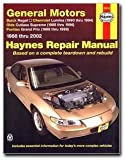 Haynes Repair Manual General Motors: Buick Regal (88-02) Chevrolet Lumina(90-94) Olds Cutlass Supreme (88-96) and Pontiac Grand Prix (88 - 99)