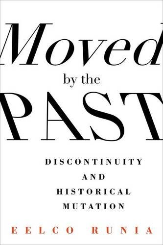 Moved by the Past: Discontinuity and Historical Mutation (European Perspectives: A Series in Social Thought and Cultural Criticism)