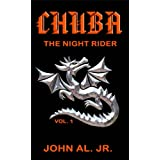 Chuba The Night Rider - Trials of Survival