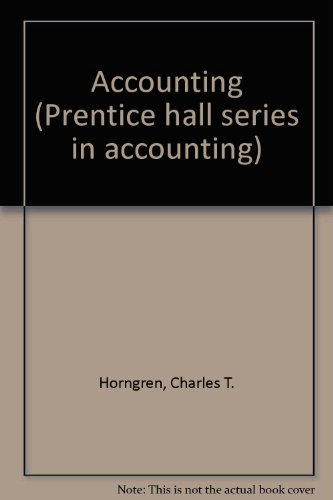 Accounting (Prentice Hall Series in Accounting)