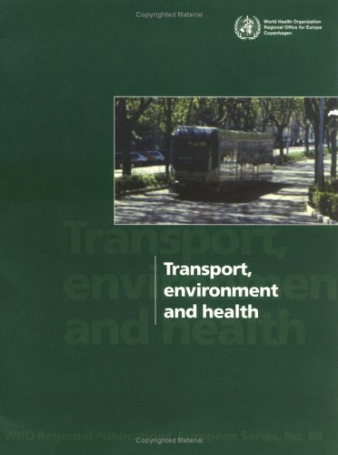 Transport, Environment and Health (WHO Regional Publications European Series)