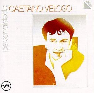 Caetano Veloso - Personalidade - Zortam Music