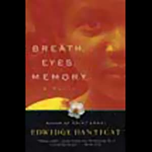 Breath, Eyes, Memory | [Edwidge Danticat]