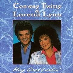 Conway Twitty & Loretta Lynn - Hey,Good Lookin'(1993)