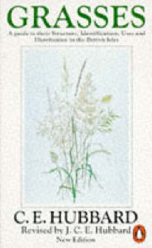grasses-a-guide-to-their-structure-identification-uses-and-distribution-penguin-press-science-v-1