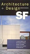 Architecture Design SF by Mitchell Schwarzer…