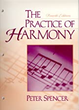 Practice of Harmony The by Peter Spencer D.M.A.