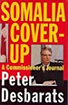 Somalia Cover Up: A Commissioner's Jo...