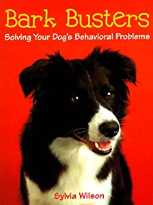 Bark Busters Solving Your Dogs Behavioral Problems by Crossing Pr